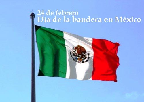 ¿Cuándo es el día de la bandera en México?