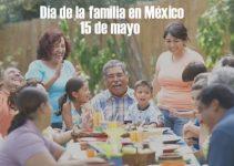 ¿Cuándo es el día de la familia en México?