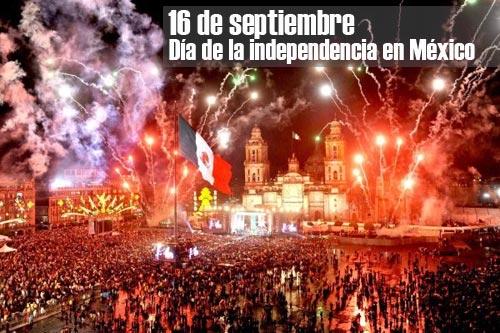 ¿Cuándo es el día de la independencia en México?
