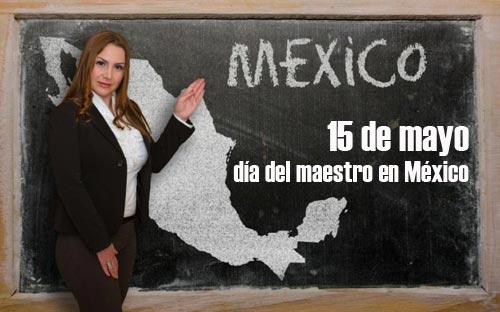 ¿Cuándo es el día del maestro en México?